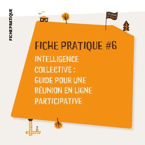 Intelligence collective : Outils pour une réunion en ligne participative